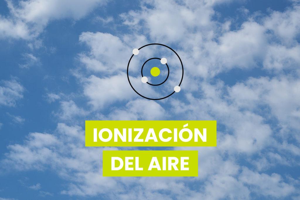 ionización del aire para desinfección